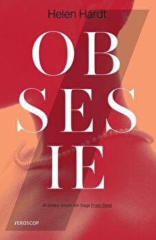 Obsesie. Al doilea volum din Saga Fratii Steel/Helen Hardt imagine elefant.ro 2021-2022
