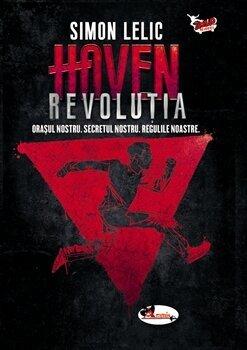Haven. Revolutia (vol.2)/Simon Lelic imagine