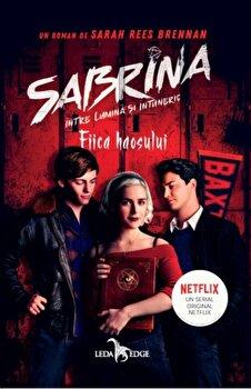 Sabrina. Intre lumina si intuneric. Fiica haosului. Vol. 2/Sarah Rees Brennan