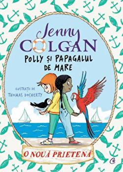 Polly si papagalul de mare. O noua prietena vol. III/Jenny Colgan