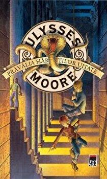 Pravalia hartilor uitate/Ulysses Moore