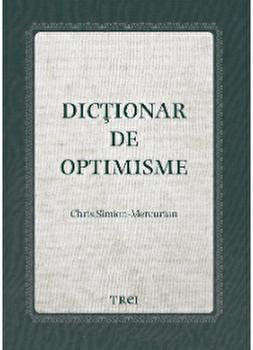 Dictionar de optimisme/Chris Simion - Mercurian imagine elefant 2021