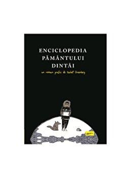Enciclopedia pamantului dintai, un roman grafic/Isabel Greenberg