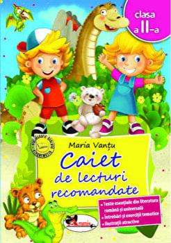 Caiet de lecturi recomandate cls a II-a, ed. a 2-a/Maria Vantu