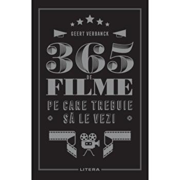 365 de filme pe care trebuie sa le vezi/Geert Verbanck imagine elefant.ro 2021-2022