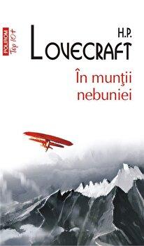 In muntii nebuniei/H.P. Lovecraft imagine