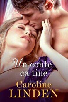 Un conte ca tine/Caroline Linden