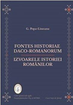 Fontes historiae daco-romanorum. Izvoarele istoriei romanilor/G. Popa-Lisseanu
