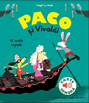 Paco si Vivaldi/Magali Le Huche