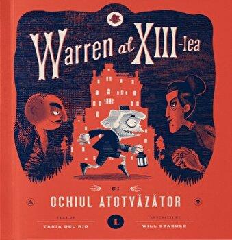 Warren al XIII-lea si Ochiul Atotvazator/Tania del Rio