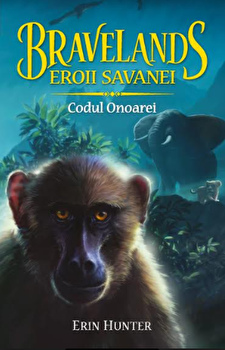 Bravelands - eroii Savanei. Vol. II: Codul onoarei/Erin Hunter imagine elefant.ro 2021-2022