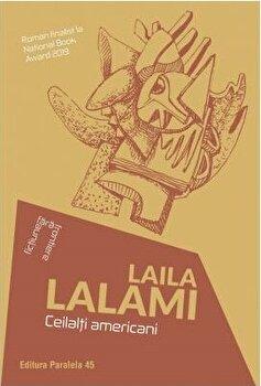 Ceilalti americani/Laila Lalami imagine