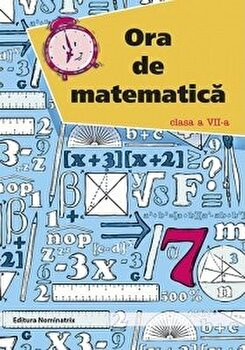 ORA DE MATEMATICA. CLS. A VII-A/Petre Nachila