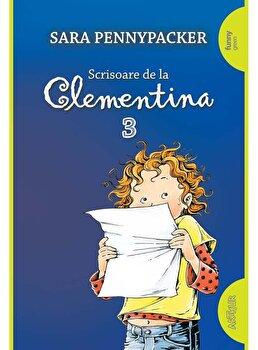 Clementina 3. Scrisoare de la Clementina/Sara Pennypacker