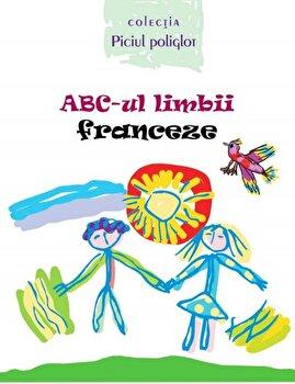 ABC-ul limbii franceze/Ala Bujor imagine elefant.ro 2021-2022