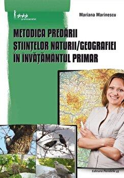 Metodica predarii stiintelor naturii, Geografiei in invatamantul primar/*** imagine elefant.ro 2021-2022