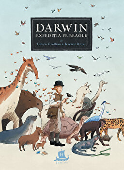 Darwin. Expeditia pe Beagle/Jeremie Royer, Fabien Grolleau imagine