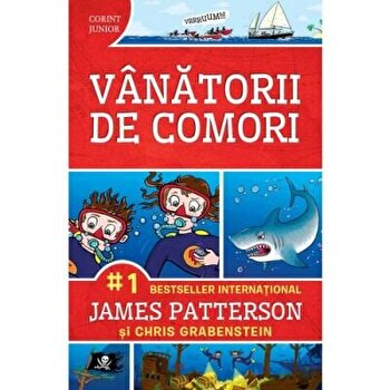 Vanatorii de comori vol. 1/James Patterson, Chris Grabenstein imagine elefant.ro 2021-2022