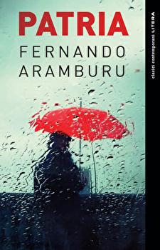 Patria-Fernando Aramburu imagine
