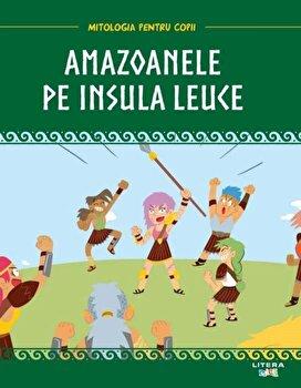Mitologia pentru copii. Amazoanele pe Insula Leuce/***