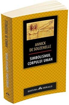 Simbolismul corpului uman/Annick De Souzenelle poza cate
