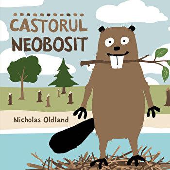 Castorul neobosit/Nicholas Oldland