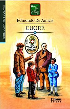 Cuore/Edmondo De Amicis imagine