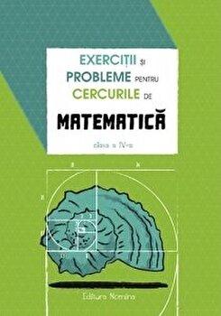 Exercitii si probleme pentru cercurile de mate cls a 4-a. Ed. 2/Petre Nachila