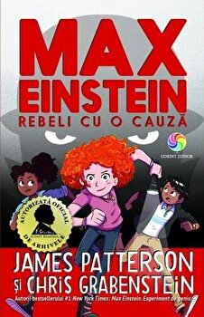 MAX EINSTEIN VOL. 2 REBELI CU O CAUZA/James Patterson, Chris Grabenstein