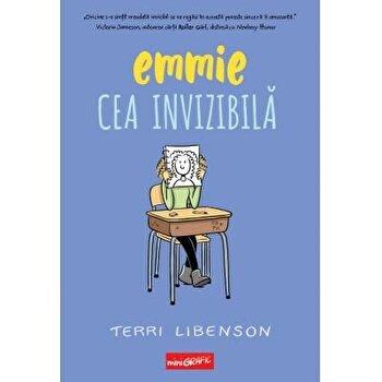 Emmie cea invizibila/Terri Libenson