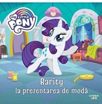 My little pony. Rarity la prezentarea de moda/***