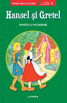Hansel si Gretel. Prima mea lectura. nivelul 1/***