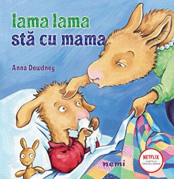 Lama lama sta cu mama, Anna Dewdney/Anna Dewdney poza cate