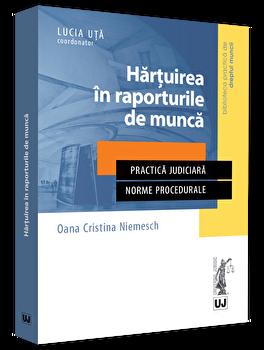 Hartuirea in raporturile de munca/Oana Cristina Niemesch poza cate
