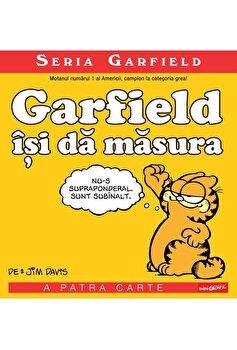 Seria Garfield 4. Garfield isi da masura/Jim Davis imagine elefant.ro 2021-2022
