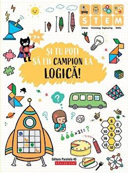 Si tu poti sa fii campion la logica. 7 ani/Ballon Media