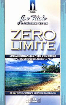 Zero limite/Joe Vitale imagine elefant.ro 2021-2022