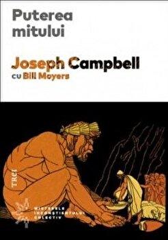 Puterea mitului/Joseph Campbell, Bill Moyers imagine