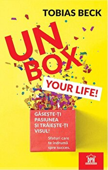 Unbox your life!/Tobias Beck imagine