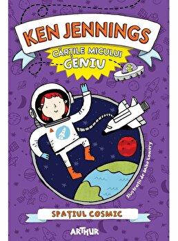 Cartile micului geniu. Spatiul cosmic /Ken Jennings
