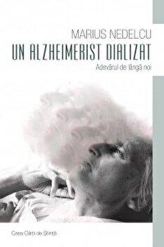 Un Alzheimerist dializat/Marius Nedelcu imagine elefant.ro 2021-2022