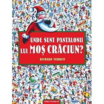 Unde sunt pantalonii lui Mos Craciun?/Richard Merritt