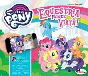 Equestria prinde viata! My little pony/***