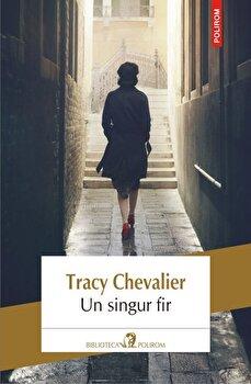 Un singur fir-Tracy Chevalier imagine