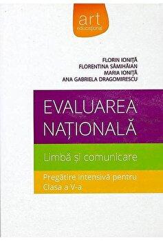 Evaluare nationala romana clasa a 5-a/Florin Ionita, Florentina Samihaian, Maria Ionita, Ana Gabriela Dragomirescu