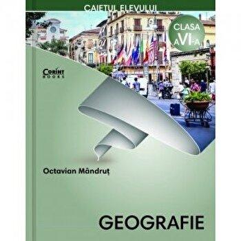 Caiet elev cls. a VI-a - Geografie/Octavian Mandrut
