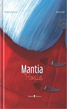 Mantia rosie/Philippe Lekermeier