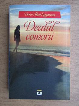 Dealul comorii/Dora Alina Romanescu poza cate