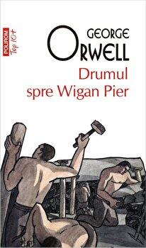 Drumul spre Wigan Pier (editie de buzunar)-George Orwell imagine