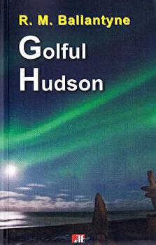 Golful Hudson/Ballantyne R. M.